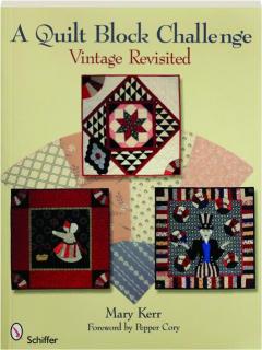 A QUILT BLOCK CHALLENGE: Vintage Revisited