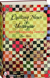 QUILTING NEWS OF YESTERYEAR: 1,000 Pieces and Counting
