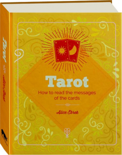 TAROT: How to Read the Messages of the Cards