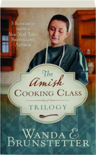 THE AMISH COOKING CLASS TRILOGY