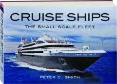 CRUISE SHIPS: The Small-Scale Fleet