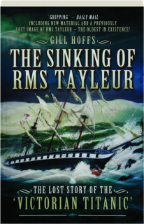 THE SINKING OF RMS <I>TAYLEUR</I>