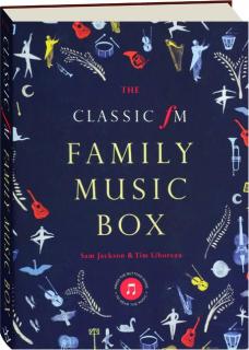 THE CLASSIC FM FAMILY MUSIC BOX