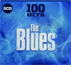 THE BLUES: 100 Hits