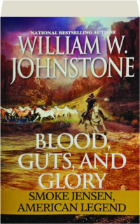BLOOD, GUTS, AND GLORY