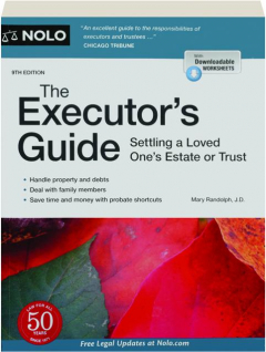 THE EXECUTOR'S GUIDE, 9TH EDITION: Settling a Loved One's Estate or Trust