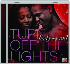 BODY + SOUL: Turn Off the Lights
