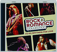 ROCK & ROMANCE COLLECTION: I'd Do Anything for Love