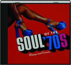 SOUL OF THE '70S: Always and Forever