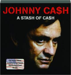 JOHNNY CASH: A Stash of Cash