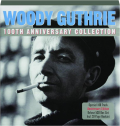 WOODY GUTHRIE: 100th Anniversary Collection