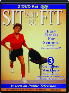 SIT AND BE FIT: Easy Fitness for Seniors!