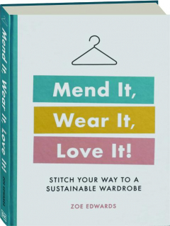 MEND IT, WEAR IT, LOVE IT! Stitch Your Way to a Sustainable Wardrobe