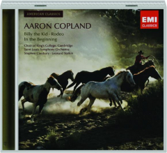 AARON COPLAND: Billy the Kid / Rodeo / In the Beginning