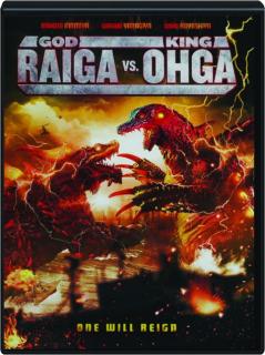 GOD RAIGA VS. KING OHGA