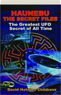 HAUNEBU: The Secret Files