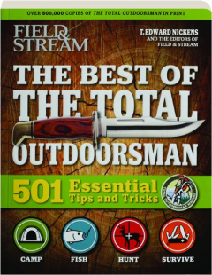 <I>FIELD & STREAM</I> THE BEST OF THE TOTAL OUTDOORSMAN