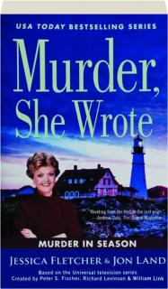 MURDER IN SEASON: <I>Murder, She Wrote</I>
