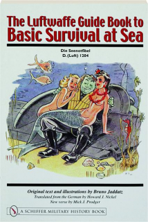 THE LUFTWAFFE GUIDE BOOK TO BASIC SURVIVAL AT SEA
