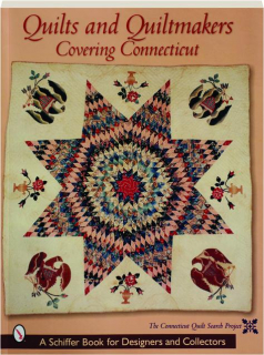 QUILTS AND QUILTMAKERS COVERING CONNECTICUT