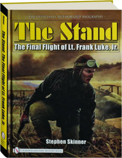 THE STAND: The Final Flight of Lt. Frank Luke, Jr
