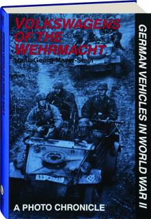 VOLKSWAGENS OF THE WEHRMACHT: German Vehicles in World War II