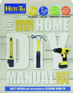 THE QUICK & EASY HOME DIY MANUAL