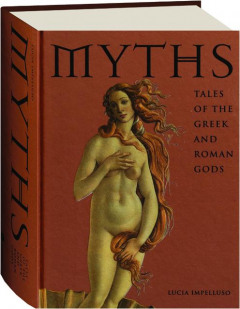 MYTHS: Tales of the Greek and Roman Gods