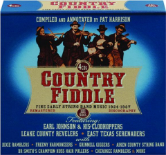 COUNTRY FIDDLE: Fine Early String Band Music, 1924-1937