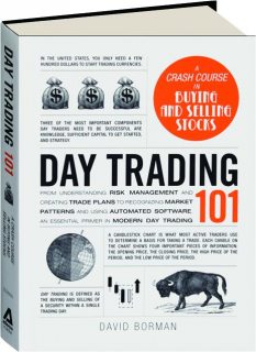 DAY TRADING 101: A Crash Course in Buying and Selling Stocks