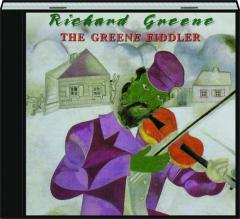 RICHARD GREENE: The Green Fiddler