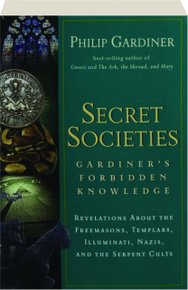 SECRET SOCIETIES: Gardiner's Forbidden Knowledge