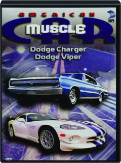 AMERICAN MUSCLE CAR: Dodge Charger / Dodge Viper