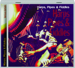 HARPS, PIPES & FIDDLES