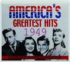 AMERICA'S GREATEST HITS 1949