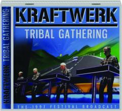 KRAFTWERK: Tribal Gathering