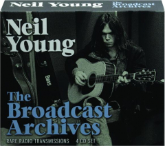NEIL YOUNG: The Broadcast Archives