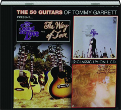 THE 50 GUITARS OF TOMMY GARRETT: The Sound of Love / The Way of Love