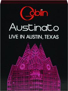 GOBLIN: Austinato--Live in Austin, Texas