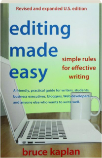EDITING MADE EASY: Simple Rules for Effective Writing