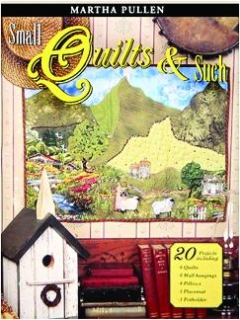 SMALL QUILTS & SUCH