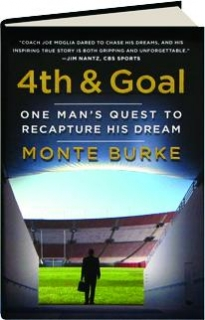 4TH & GOAL: One Man's Quest to Recapture His Dream