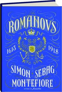 THE ROMANOVS, 1613-1918