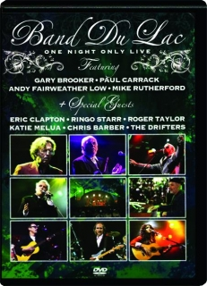 BAND DU LAC: One Night Only Live