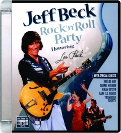 JEFF BECK: Rock'n'Roll Party Honoring Les Paul