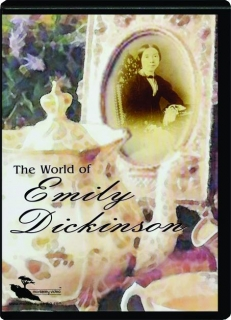 THE WORLD OF EMILY DICKINSON