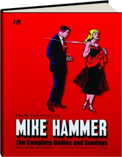 FROM THE FILES OF...MIKE HAMMER: The Complete Dailies and Sundays