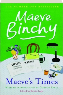 MAEVE'S TIMES: Selected <I>Irish Times</I> Writings