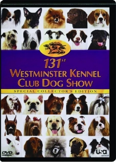 131ST WESTMINSTER KENNEL CLUB DOG SHOW