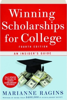 Winning scholarships for college fourth edition an for College fishing scholarships